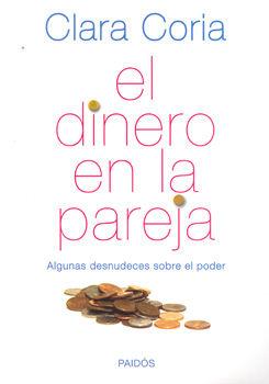 DINERO EN LA PAREJA, EL. ALGUNAS DESNUDECES SOBRE EL PODER