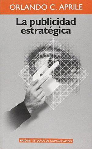 PUBLICIDAD ESTRATEGICA, LA