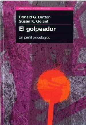 GOLPEADOR, EL. UN PERFIL PSICOLOGICO