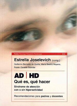 AD / HD SINDROME DE DEFICIT DE ATENCION CON O SIN HIPERACTIVIDAD. QUE ES QUE HACER RECOMENDACIONES PARA PADRES Y DOCENTES