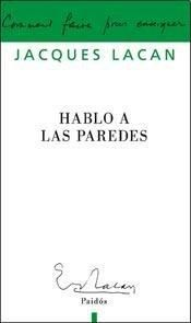 HABLO A LAS PAREDES