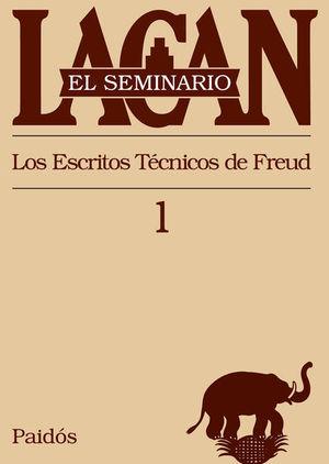 SEMINARIO LACAN LIBRO 1, EL. LOS ESCRITOS TECNICOS DE FREUD 1953-1954