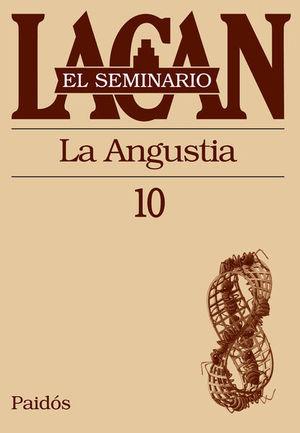 SEMINARIO LACAN LIBRO 10, EL. LA ANGUSTIA