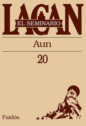 SEMINARIO LACAN LIBRO 20, EL. AUN