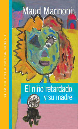 NIÑO RETARDADO Y SU MADRE, EL