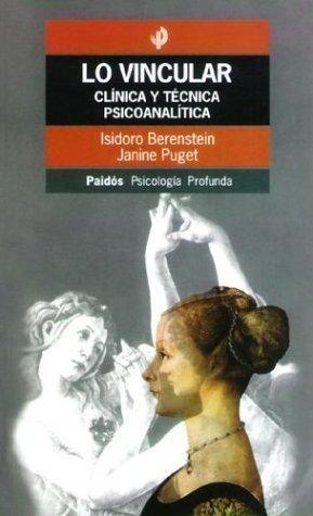 VINCULAR, LO. CLINICA Y TECNICA PSICOANALITICA