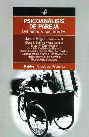 PSICOANALISIS DE PAREJA. DEL AMOR Y SUS BORDES