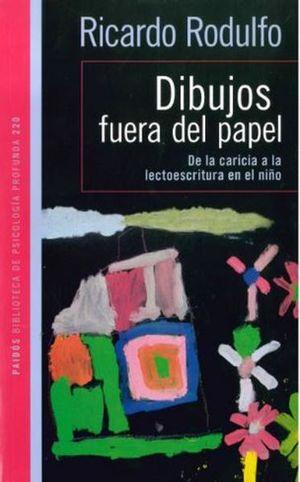DIBUJOS FUERA DEL PAPEL