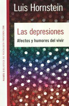 DEPRESIONES, LAS. AFECTOS Y HUMORES DEL VIVIR