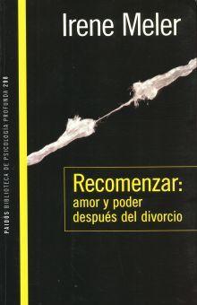 RECOMENZAR AMOR Y PODER DESPUES DEL DIVORCIO