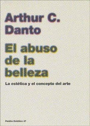 ABUSO DE LA BELLEZA, EL