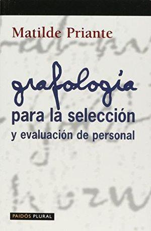 GRAFOLOGIA. PARA LA SELECCION Y EVALUACION DE PERSONAL