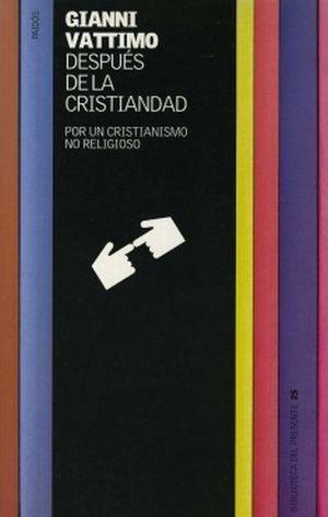 DESPUES DE LA CRISTIANDAD