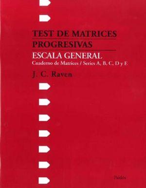 TEST DE MATRICES PROGRESIVAS ESCALAS GENERAL. EQUIPO INDIVIDUAL