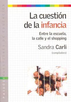CUESTION DE LA INFANCIA, LA