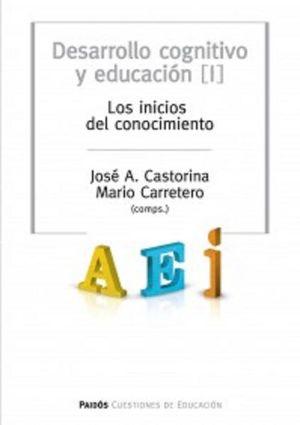DESARROLLO COGNITIVO Y EDUCACION II. PROCESOS DEL CONOCIMIENTO Y CONTENIDOS ESPECIFICOS