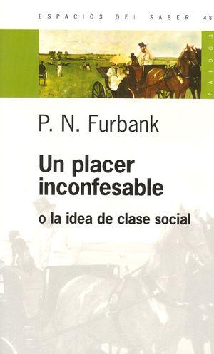 UN PLACER INCONFESABLE O LA IDEA DE CLASE SOCIAL