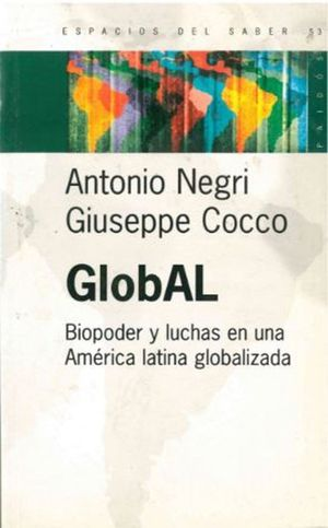 GLOBAL. BIPODER Y LUCHAS EN UNA AMERICA LATINA GLOBALIZADA
