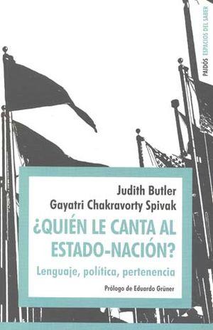 QUIEN LE CANTA AL ESTADO NACION. LENGUAJE POLITICA PERTENENCIA