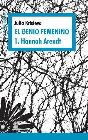 GENIO FEMENINO 1, EL. HANNAH ARENDT