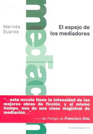 MEDIACION. EL ESPEJO DE LOS MEDIADORES