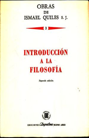 INTRODUCCION A LA FILOSOFIA / TOMO III / 2 ED.