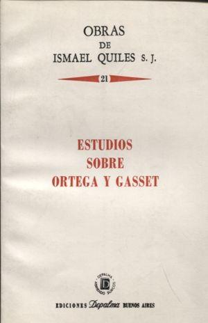 ESTUDIOS SOBRE ORTEGA Y GASSET / VOL 21