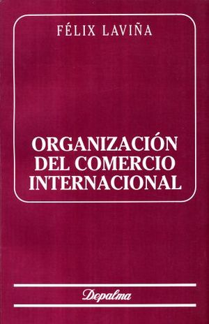 ORGANIZACION DEL COMERCIO INTERNACIONAL
