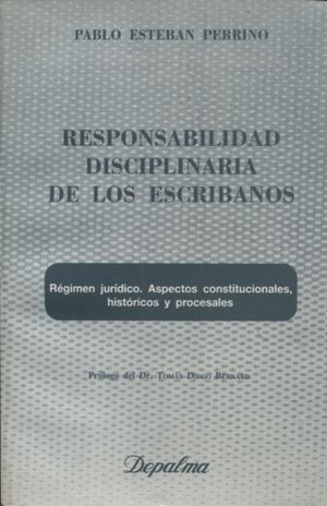 RESPONSABILIDAD DISCIPLINARIA DE LOS ESCRIBANOS
