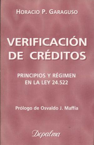 VERIFICACION DE CREDITOS. PRINCIPIOS Y REGIMEN EN LA LEY 24.522