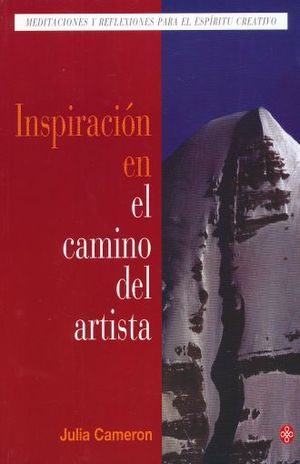 INSPIRACION EN EL CAMINO DEL ARTISTA