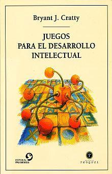 JUEGOS PARA EL DESARROLO INTELECTUAL