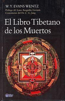 LIBRO TIBETANO DE LOS MUERTOS, EL / 2 ED.