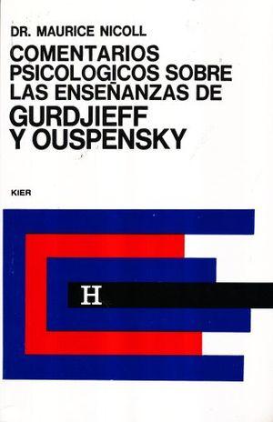 COMENTARIOS PSICOLOGICOS SOBRE LAS ENSEÑANZAS DE GURDJIEFF Y OUSPENSKY / VOL. 3