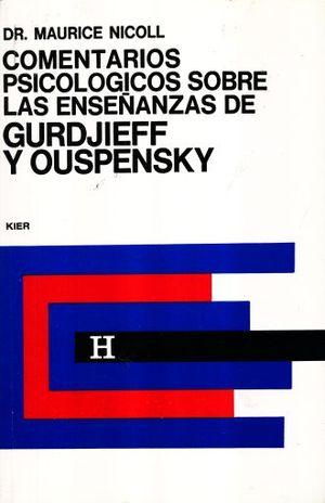 COMENTARIOS PSICOLOGICOS SOBRE LAS ENSEÑANZAS DE GURDJIEFF Y OUSPENSKY / VOL. 4