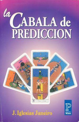 CABALA DE LA PREDICCION, LA
