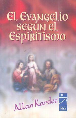 EVANGELIO SEGUN EL ESPIRITISMO, EL