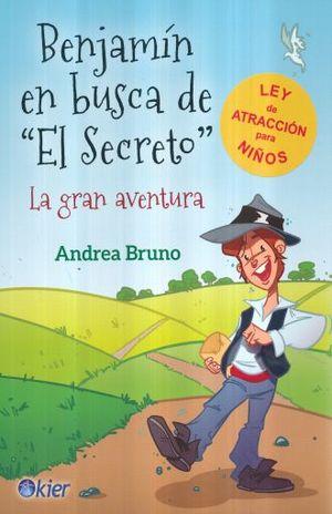 BENJAMIN EN BUSCA DE EL SECRETO