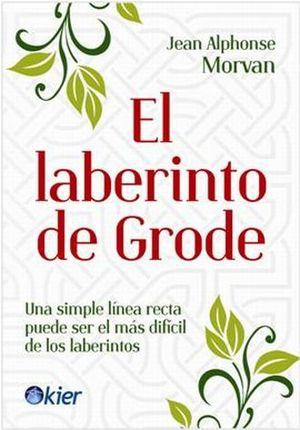 LABERINTO DE GRODE, EL
