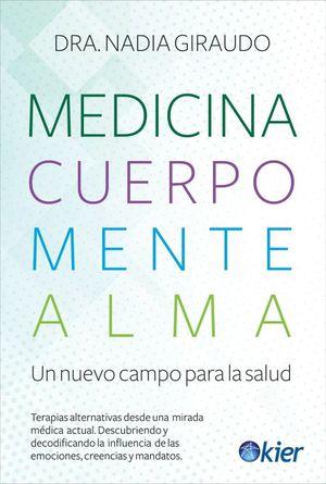 Medicina Cuerpo Mente Alma