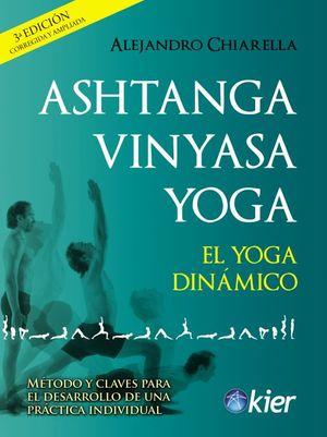 Ashtanga Vinyasa Yoga / 3 ed.