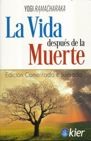 VIDA DESPUES DE LA MUERTE, LA / 3 ED.