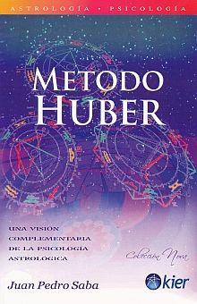 METODO HUBER. UNA VISION COMPLEMENTARIA DE LA PSICOLOGIA ASTROLOGICA
