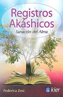 REGISTROS AKASHICOS. SANACION DEL ALMA