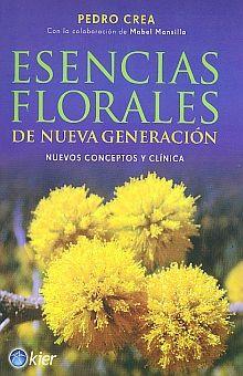 ESENCIAS FLORALES DE NUEVA GENERACION. NUEVOS CONCEPTOS Y CLINICA