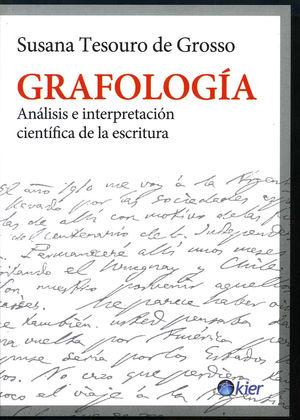 GRAFOLOGIA. ANALISIS E INTERPRETACION CIENTIFICA DE LA ESCRITURA