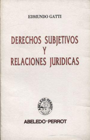 DERECHOS SUBJETIVOS Y RELACIONES JURIDICAS