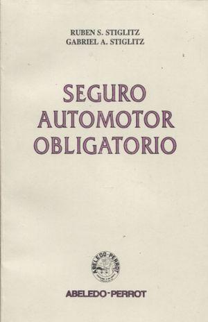 SEGURO AUTOMOTOR OBLIGATORIO