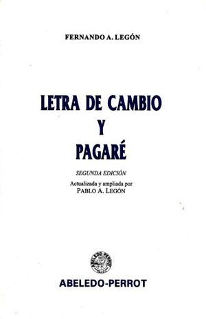 LETRA DE CAMBIO Y PAGARE / 2 ED.