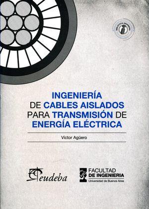 Ingeniería de cables aislados para transmisión de energía eléctrica